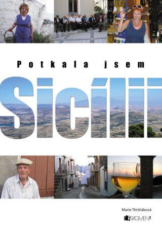 Potkala jsem Sicílii - Jaroslav Dušek, Marie Třešňáková