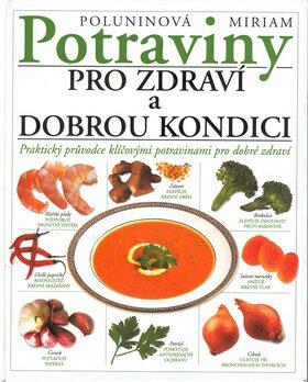 Potraviny pro zdrav.a dobrou - Miriam Poluninová