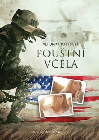 Pouštní včela - Veronika Matysová