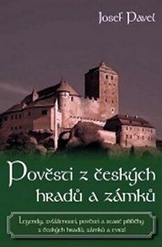 Pověsti českých hradů a zámků - Pavel Josef