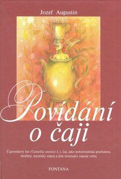 Povídání o čaji - Jozef Augustín