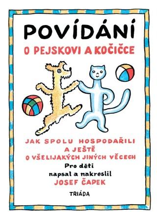 Povídání o pejskovi a kočičce - Josef Čapek - e-kniha