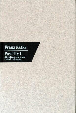 Povídky I. - Franz Kafka