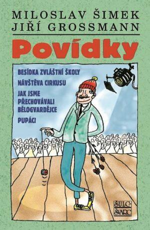 Povídky - Miloslav Šimek, Jiří Grossmann