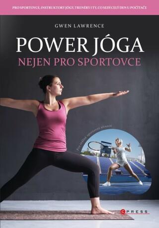 Power jóga - Gwen Lawrence - e-kniha