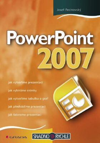 PowerPoint 2007 - Josef Pecinovský - e-kniha
