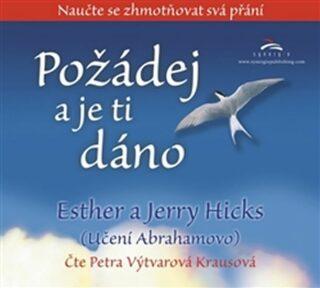 Požádej a je ti dáno - Jerry Hicks, Ester a Jerry Hicks