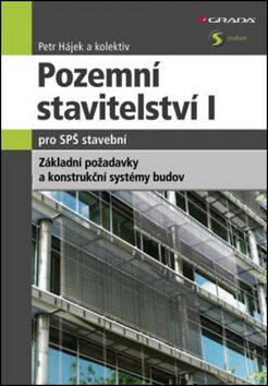 Pozemní stavitelství I. pro SPŠ stavební - Petr P. Hájek
