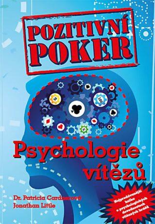 Pozitivní poker - Psychologie vítězů - Jonathan Little, Cardner Patricia