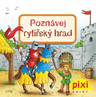Poznávej rytířský hrad - Thörner Cordula