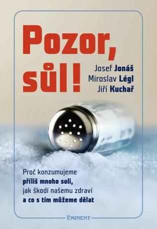 Pozor, sůl! - Josef Jonáš, Jiří Kuchař