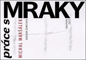 Práce s mraky - Michal Maršálek