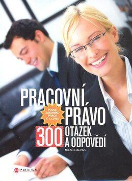 Pracovní právo - Milan Galvas