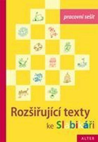 Pracovní sešit ke Slabikáři 3.díl - Rozšiřující texty - Hana Staudková