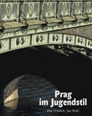 Prag im Jugendstil - Petr Wittlich