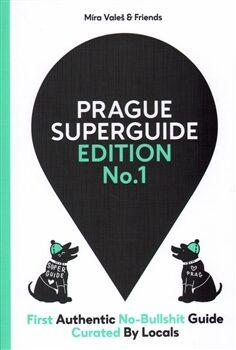 Prague Superguide Edition No. 1 - Miroslav Valeš