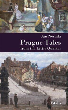 Prague Tales from the Little Quarter - Jan Neruda, Karel Hruška