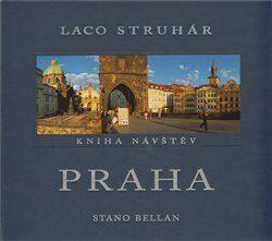 Praha - Kniha návštěv - Stano Bellan, Laco Struhár