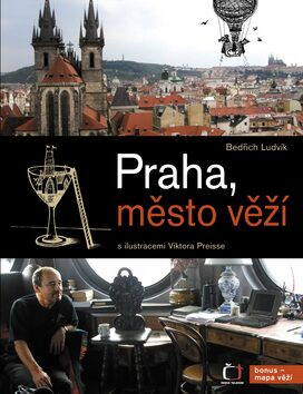 Praha, město věží - Bedřich Ludvík