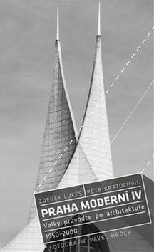 Praha moderní 4. díl - Kolektiv