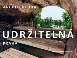 Praha / Udržitelná architektura - Dan Merta