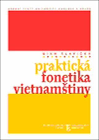 Praktická fonetika vietnamštiny - Nguyen Thi Binh Slavická,