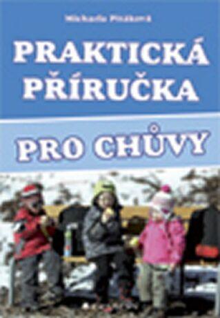 Praktická příručka pro chůvy - Michaela Pitáková