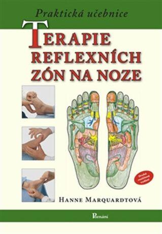 Praktická učebnice terapie reflexních zón na noze - Hanne Marquardtová