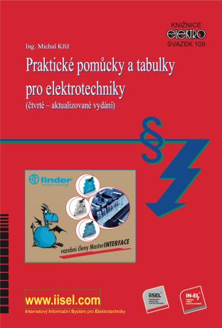 Praktické pomůcky a tabulky pro elektrotechniky - Michal Kříž - e-kniha