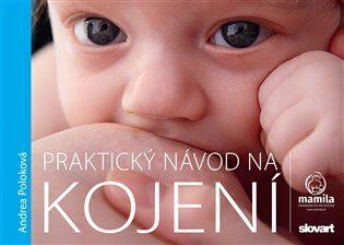 Praktický návod na kojení