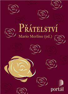 Přátelství - 365 citátů k zamyšlení - Mario Merlino