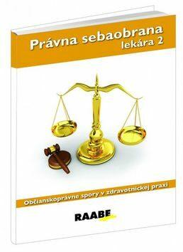 Právna sebaobrana lekára 2 - Eva Braxatorisová