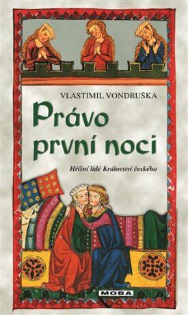 Právo první noci - Vlastimil Vondruška
