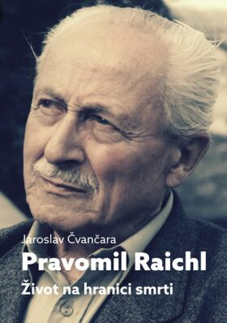 Pravomil Raichl - Jaroslav Čvančara