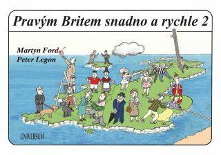 Pravým Britem snadno a rychle 2 - Martin Ford, Peter Christopher Legon
