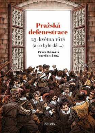 Pražská defenestrace 23. května 1618 - Pavel Kosatík