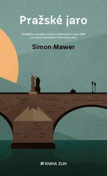 Pražské jaro - Simon Mawer