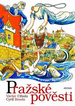 Pražské pověsti - Václav Cibula, Cyril Bouda