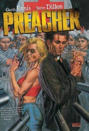 Preacher 2 - Garth Ennis, Steve Dillon