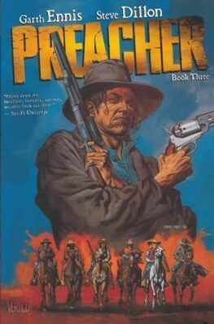 Preacher 3 - Garth Ennis, Steve Dillon