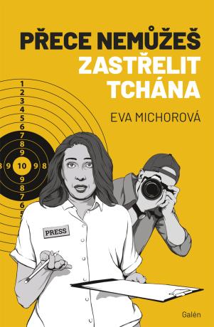 Přece nemůžeš zastřelit tchána - Eva Michorová