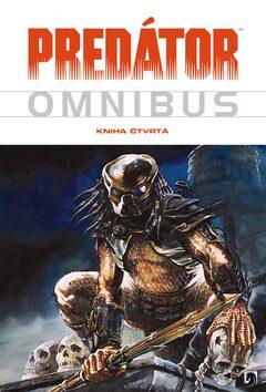 Predátor 4 (Predator Omnibus 4) - Kevin J. Anderson