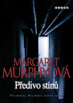 Předivo stínů - Margaret Murphyová