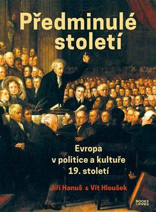 Předminulé století - Jiří Hanuš, Vít Hloušek