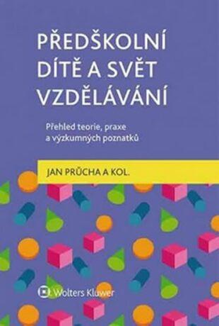 Předškolní dítě a svět vzdělávání - Jan Průcha