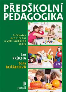 Předškolní pedagogika - Jan Průcha, Soňa Koťátková