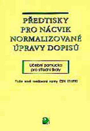 Předtisky pro nácvik normalizované úpravy dopisů - Olga Kuldová