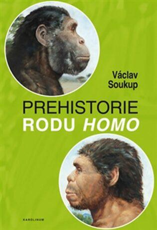 Prehistorie rodu Homo - Václav Soukup