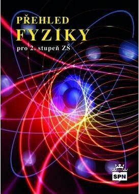Přehled fyziky pro 2. stupeň ZŠ - František Jáchim, Jiří Tesař
