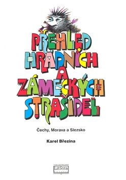 Přehled hradních a zámeckých strašidel - Karel Březina